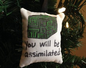 Just what I'd like to put on a Christmas tree. Nothing says Christmas like being assumed into an evil android race.