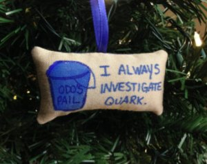 Let's hope Odo doesn't see what Quark gave him for Christmas. Also, why don't they have a lot of DS9 Christmas stuff out there? I mean it was a great series for God's sake.
