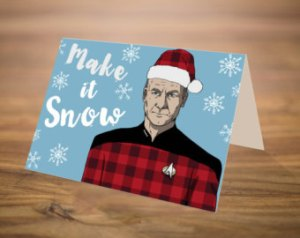 And believe me, there are a lot of Christmas cards that have him say this. This is the one I liked the best.