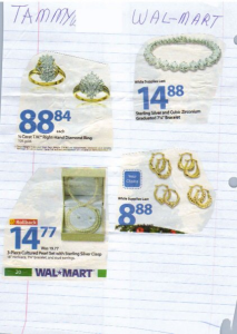 Man, those look pretty expensive. But at least she's smart to use the Wal Mart catalog.
