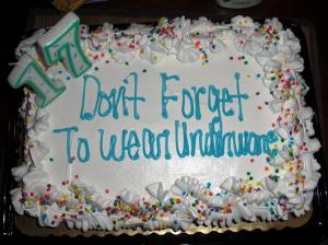 Yeah, you don't want to remind a kid to wear underwear on their birthday cake. That's not the time and place for that.