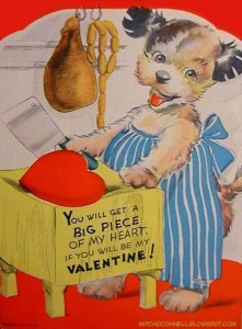 Sorry, but a dog butcher doesn't make this valentine any less disturbing. This is especially when it has a heart on table and cleaver in paw.