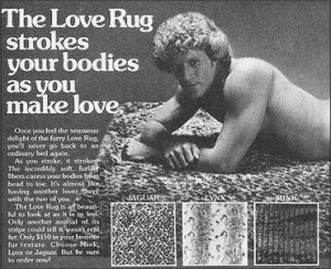 """The Love Rug strokes your bodies as you make love."" So how can a rug do that. Also, is that David Hasselhoff?"