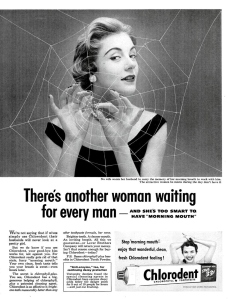 I'm sure in plenty of relationships didn't end because the woman had bad breath or used the wrong toothpaste. Also, what's the spider web suppose to mean?