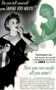 Because odds are, you won't have much time in this world anyway. Since your chain-smoking habit will most likely cause you to die from lung cancer.