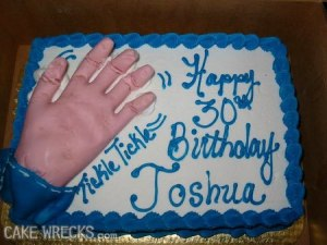 But A Birthday Cake For 30 Year Old Man Isnt One Of Them Also It Looks Kind Creepy If You Ask Me